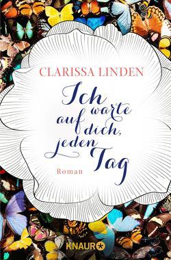 Ich warte auf dich, jeden Tag von Linden,  Clarissa
