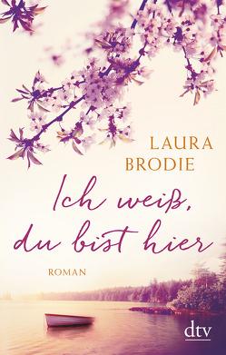 Ich weiß, du bist hier von Brodie,  Laura, Mümmler,  Britta