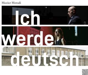 Ich werde deutsch von Moradi,  Maziar
