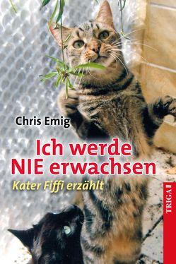 Ich werde nie erwachsen von Emig,  Chris