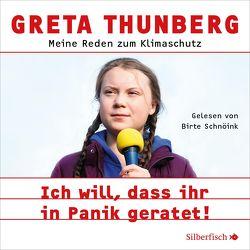 Ich will, dass ihr in Panik geratet! von Bischoff,  Ulrike, Houdus,  Pascal, Schnöink,  Birte, Thunberg,  Greta