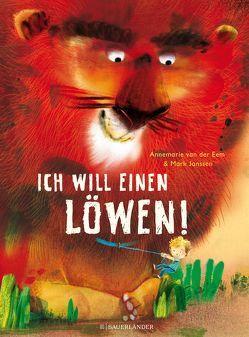Ich will einen Löwen von Janssen,  Mark, van der Eem,  Annemarie