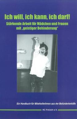 Ich will, ich kann, ich darf! von Fischer,  Anja, Hofmann,  Inge, Zipprich,  Angie