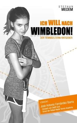Ich will nach Wimbledon von Medem,  Stephan