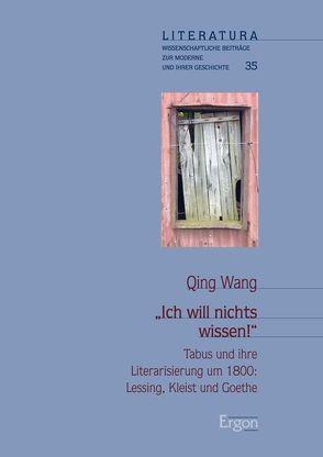"""""""Ich will nichts wissen!"""" von Wang,  Qing"""