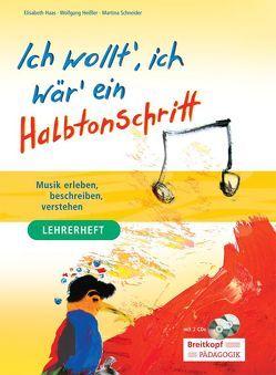 Ich wollt' ich wär' ein Halbtonschritt von Haas,  Elisabeth, Heißler,  Wolfgang, Schneider,  Martina