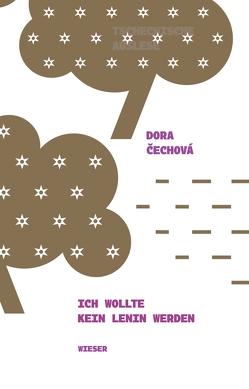 Ich wollte kein Lenin werden von Čechova,  Dora, Janka,  Kathrin
