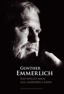 Ich wollte mich mal ausreden lassen von Emmerlich,  Gunther