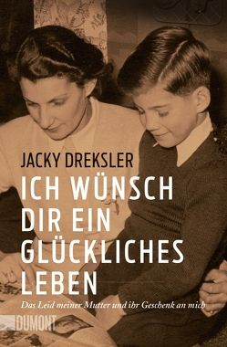 Ich wünsch dir ein glückliches Leben von Dreksler,  Jacky