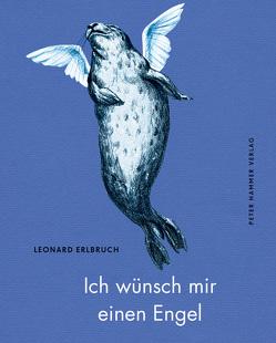 Ich wünsch mir einen Engel von Erlbruch,  Leonard, Platthaus,  Andreas