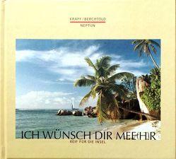 Ich wünsch dir Mee(h)r von Berchtold,  Herbert, Krapf,  Rolf