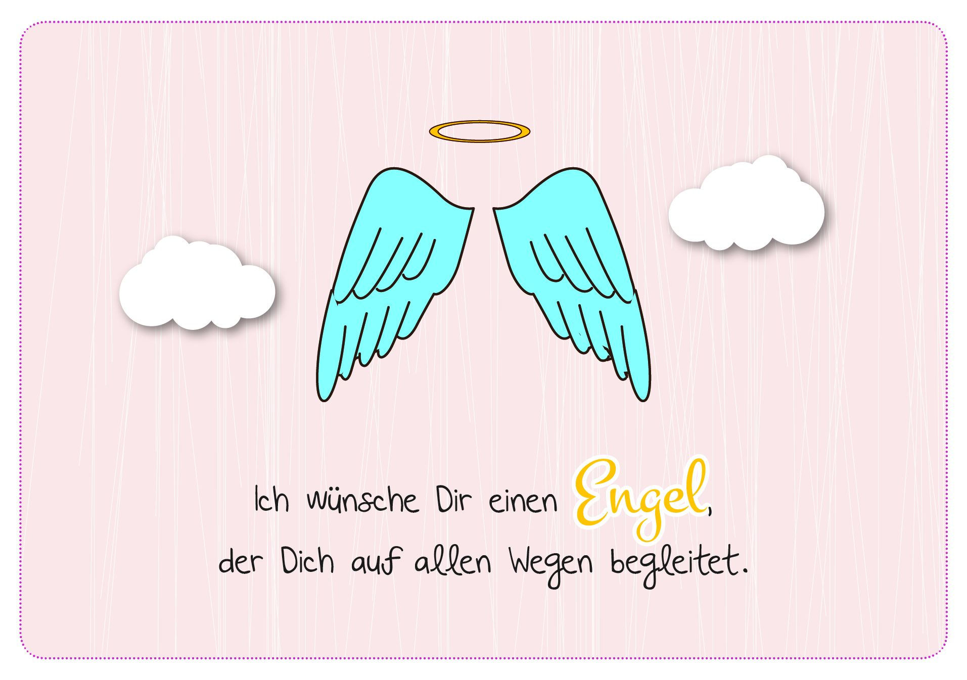 Ich Wünsche Dir Einen Engel Der Dich Auf Allen Wegen