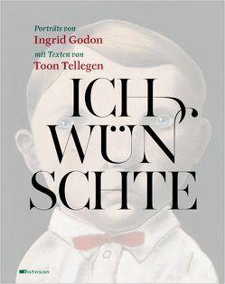 Ich wünschte von Godon,  Ingrid, Tellegen,  Toon