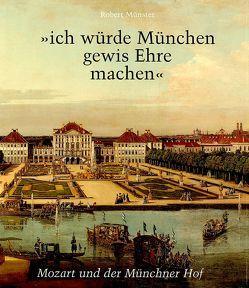 """""""ich würde München gewis Ehre machen"""" von Friedrich,  Heinz, Münster,  Robert"""