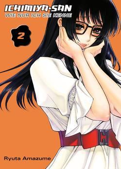Ichimiya-san, wie nur ich sie kenne von Amazume,  Ryuta