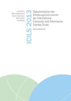 ICILS 2013 von Bos,  Wilfried, Eickelmann,  Birgit, Gerick,  Julia, Mews,  Sina, Vennemann,  Mario