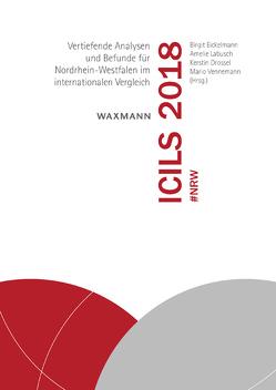 ICILS 2018 #NRW von Drossel,  Kerstin, Eickelmann,  Birgit, Labusch,  Amelie, Vennemann,  Mario