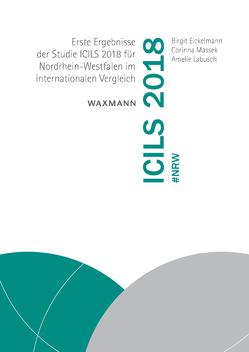 ICILS 2018 #NRW von Eickelmann,  Birgit, Labusch,  Amelie, Massek,  Corinna