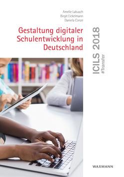 ICILS 2018 #Transfer von Conze,  Daniela, Eickelmann,  Birgit, Labusch,  Amelie