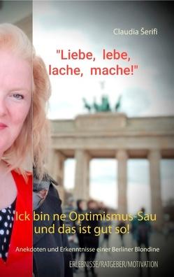 Ick bin ne Optimismus-Sau und das ist gut so! von Serifi,  Claudia