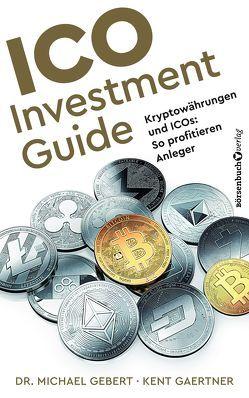 ICO Investment Guide von Gärtner,  Kent, Gebert,  Michael