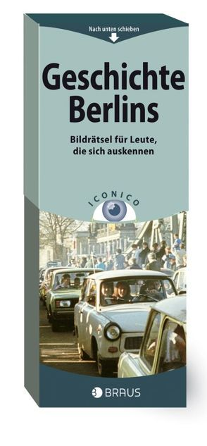 ICONICO Geschichte Berlins, VE 1 = 5 Ex. von Delius,  Peter