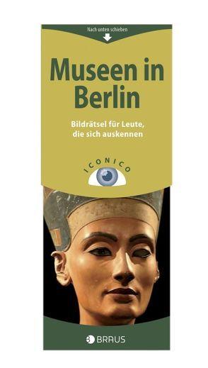 iconico Museen in Berlin von Delius,  Peter