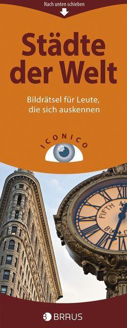 ICONICO Städte der Welt, VE=5 Ex. von Delius,  Peter