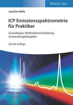 ICP Emissionsspektrometrie für Praktiker von Nölte,  Joachim
