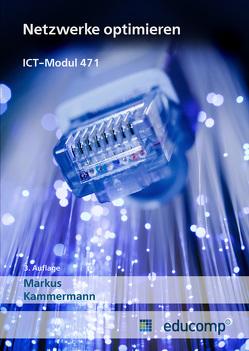 ICT Modul 471 von Kammermann,  Markus