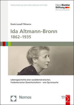 Ida Altmann-Bronn 1862-1935 von Losseff-Tillmanns,  Gisela