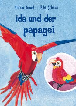 Ida und der Papagei von Bonnot,  Marina, Schiavi,  Rita