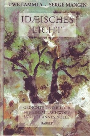 Idäisches Licht von Lammla,  Uwe, Mangin,  Serge, Nollé,  Johannes