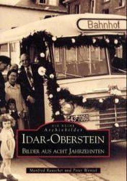 Idar-Oberstein von Manfred Rauscher, Wenzel,  Peter