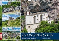 Idar-Oberstein – Schmuck und Soldaten (Wandkalender 2019 DIN A3 quer)
