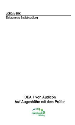 IDEA 7 von Audicon von Merk,  Jörg
