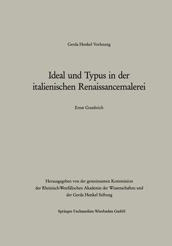 Ideal und Typus in der italienischen Renaissancemalerei von Ernst H.,  Gombrich