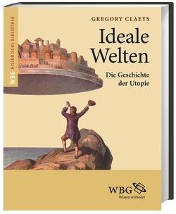 Ideale Welten von Claeys,  Gregory, Hinrichs,  Raymond, Model,  Andreas
