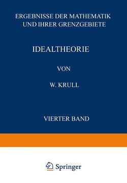 """Idealtheorie von Krull,  W., Schriftltg. """"Zentralbl. Mathematik"""",  NA"""