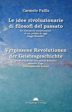 Idee rivoluzionarie del passato von Failla,  Carmelo, Rinser,  Christoph