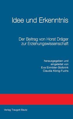 Idee und Erkenntnis von Eirmbter-Stolbrink,  Eva, König-Fuchs,  Claudia