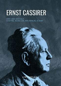 Idee und Gestalt von Cassirer,  Ernst