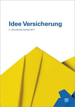 Idee Versicherung von Berufsbildungsverband d. Versicherungswirtschaft (VBV)