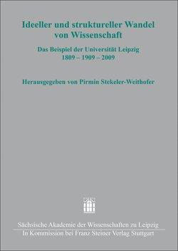 Ideeller und struktureller Wandel von Wissenschaft von Stekeler-Weithofer,  Pirmin