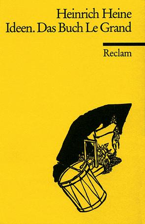 Ideen. Das Buch Le Grand von Heine,  Heinrich, Möller,  Dierk