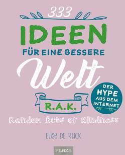 333 Ideen für eine bessere Welt von de Rijk,  Elise