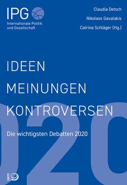Ideen, Meinungen, Kontroversen von Detsch,  Claudia, Gavalakis,  Nikolaos, Schläger,  Catrina