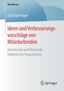 Ideen und Verbesserungsvorschläge von Mitarbeitenden von Vogel,  Christoph