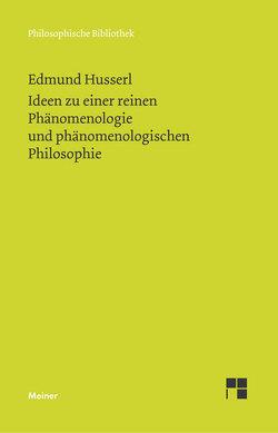 Ideen zu einer reinen Phänomenologie und phänomenologischen Philosophie von Husserl,  Edmund, Ströker,  Elisabeth