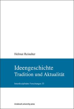 Ideengeschichte von Reinalter,  Helmut